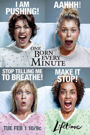 One Born Every Minute on Lifetime