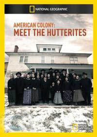 American Colony: Meet the Hutterites on Discovery